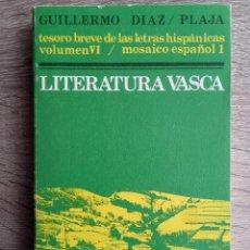 Libros de segunda mano: LITERATURA VASCA ** GUILLERMO DÍAZ - PLAJA. Lote 245756940