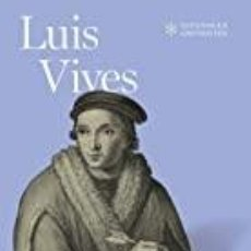 Livros em segunda mão: LUIS VIVES JOSÉ LUIS VILLACAÑAS. Lote 245762045