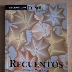 Libros de segunda mano: RECUENTOS, BERLANGA, BIBLIOTECA EL SOL, 1991. Lote 245969995