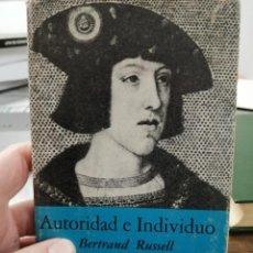Libros de segunda mano: AUTORIDAD E INDIVIDUO. BERTRAND RUSSELL.. Lote 245974420