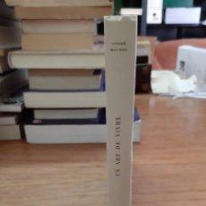 Libros de segunda mano: MAUROIS ANDRÉ, UN ART DE VIVRE, CLUB DE LA FEMME, PERRIN, PARÍS, 1970. Lote 245986805