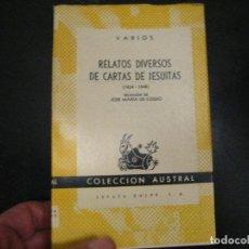 Livres d'occasion: RELATOS DIVERSOS DE CARTAS DE JESUÍTAS, (1634-1648) AUSTRAL Nº1166. Lote 246021010