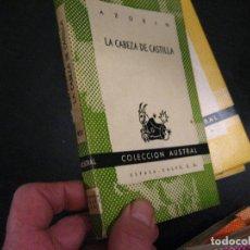 Libros de segunda mano: AUSTRAL LA CABEZA DE CASTILLA. AZORÍN. COLECCIÓN AUSTRAL Nº951. Lote 246021165
