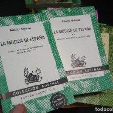 Libros de segunda mano: LA MUSICA DE ESPAÑA, ADOLFO SALAZAR, COLECCION AUSTRAL 1514-15 2 TOMOS ¡NUEVOS!. Lote 246021685
