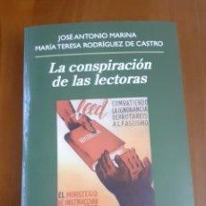 Libros de segunda mano: LA CONSPIRACIÓN DE LAS LECTORAS JOSÉ ANTONIO MARINA MARÍA TERESA RODRÍGUEZ DE CASTRO ANAGRAMA. Lote 246135330