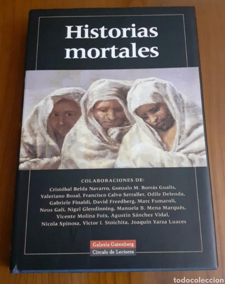 HISTORIAS MORTALES. GALAXIA GUTEMBERG. (Libros de Segunda Mano (posteriores a 1936) - Literatura - Ensayo)