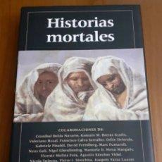 Libros de segunda mano: HISTORIAS MORTALES. GALAXIA GUTEMBERG.. Lote 246136180