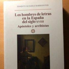 Libros de segunda mano: LOS HOMBRES DE LETRAS EN LA ESPAÑADEL SIGLO XVIII. J.ÁLVAREZ BARRIENTOS. EDITORIAL CASTALIA. Lote 246137555