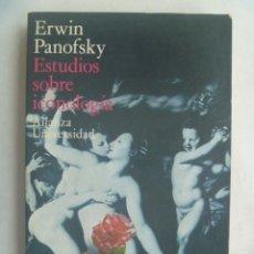 Libros de segunda mano: ESTUDIO SOBRE ICONOLOGIA , DE ERWIN PANOFSKI. ALIANZA UNIVERSIDAD, 1971. Lote 246176780