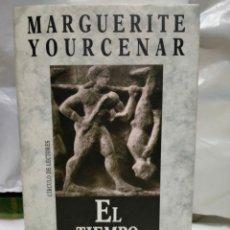 Libros de segunda mano: MARGUERITE YOURCENAR .EL TIEMPO GRAN ESCULTOR .CÍRCULO DE LECTORES. Lote 246188165