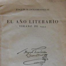 Libros de segunda mano: EL AÑO LITERARIO. VERANO DE 1953. JOAQUÍN DE ENTRAMBASAGUAS. EDICIÓN DE 25 EJEMPLARES NUMERADOS. Lote 247435935