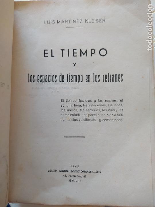 LOS ESPACIOS DE TIEMPO EN LOS REFRANES, LUIS MARTÍNEZ KLEISER, ED. VICTORIANO SUAREZ. 1945 (Libros de Segunda Mano (posteriores a 1936) - Literatura - Ensayo)