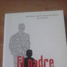 Libros de segunda mano: EL PADRE EN LA LITERATURA. Lote 248248230