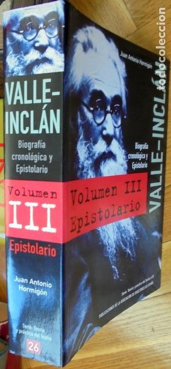 Libros de segunda mano: VALLE INCLAN. BIOGRAFIA CRONOLOGICA Y EPISTOLARIO - JUAN ANTONIO HORMIGON - Foto 3 - 248249445