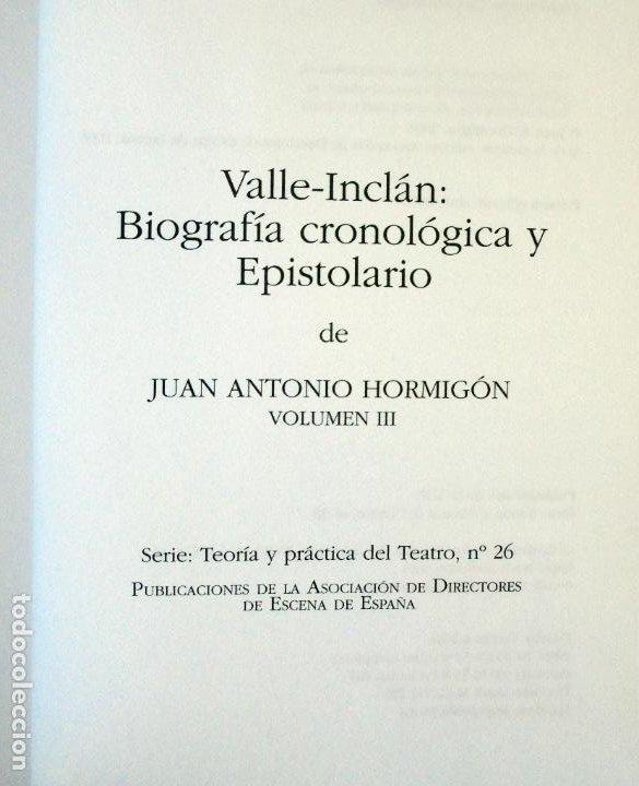 Libros de segunda mano: VALLE INCLAN. BIOGRAFIA CRONOLOGICA Y EPISTOLARIO - JUAN ANTONIO HORMIGON - Foto 4 - 248249445