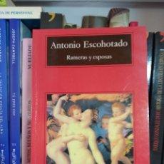 Libros de segunda mano: RAMERAS Y ESPOSAS(CUATRO MITOS SOBRE EL SEXO Y DEBER) ANTONIO ESCOHOTADO.ED ANAGRAMA, COMPACTOS. Lote 248682030