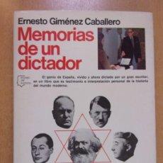 Libri di seconda mano: MEMORIAS DE UN DICTADOR / ERNESTO GIMÉNEZ CABALLERO / 1ª ED. 1979. PLANETA. Lote 249558390