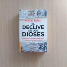 Libros de segunda mano: EL DECLIVE DE LOS DIOSES. MARIANO GUINDAL. Lote 250297050
