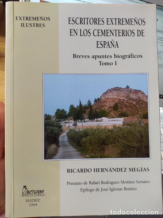 Libros de segunda mano: Escritores extremeños en los cementerios de España, Ricardo Hernandez, Ed. Beturia, 2004 - Foto 4 - 252425375