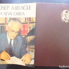 Libros de segunda mano: JOSEP MIRACLE I LA SEVA OBRA DELFÍ ESCOLÀ I D'ALTRES 1973 F. CAMPS CALMET, TÀRREGA, I EROSA, ANDORRA. Lote 252449575