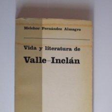 Libros de segunda mano: VIDA Y LITERATURA DE VALLE-INCLÁN - MELCHOR FERNANDEZ ALMAGRO - COLECCIÓN PERSILES 30 - TAURUS 1969. Lote 252762580