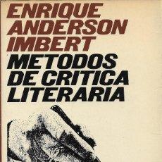 Libros de segunda mano: MÉTODOS DE CRÍTICA LITERARIA, ENRIQUE ANDERSON IMBERT. Lote 252812590