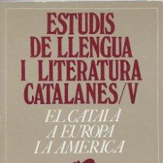 Libros de segunda mano: EL CATALÀ A EUROPA I AMÈRICA. Lote 252845915