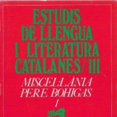 Libros de segunda mano: MISCEL·LÀNIA PERE BOHIGAS -III VOL-. Lote 252846545