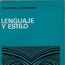 Libros de segunda mano: LENGUAJE Y ESTILO, STEPHEN ULLMANN. Lote 253234385