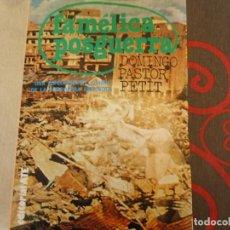 Libros de segunda mano: FAMELICA POSGUERRA. Lote 253255415