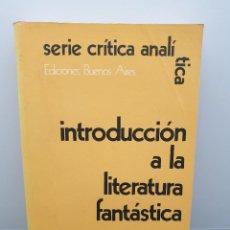 Libros de segunda mano: INTRODUCCION A LA LITERATURA FANTÁSTICA. TZVETAN TODOROV. EDICIONES BUENOS AIRES (ENVÍO 2,50€). Lote 254298150
