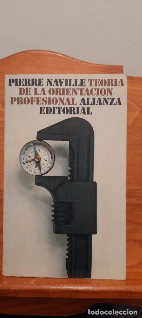 TEORIA DE LA ORIENTACION PROFESIONAL (Libros de Segunda Mano (posteriores a 1936) - Literatura - Ensayo)