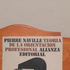 Libros de segunda mano: TEORIA DE LA ORIENTACION PROFESIONAL. Lote 254456300