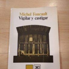Libros de segunda mano: 'VIGILAR Y CASTIGAR'. MICHEL FOUCAULT. Lote 254722700