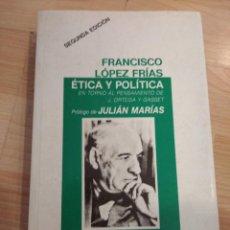 Libros de segunda mano: 'ÉTICA Y POLÍTICA'. FRANCISCO LÓPEZ FRÍAS. Lote 254722920