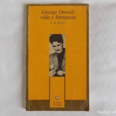 Libros de segunda mano: LIBRERIA GHOTICA. T.R. FYVEL. GEORGE ORWELL: VIDA Y LITERATURA. 1984. PRIMERA EDICIÓN.. Lote 254947925