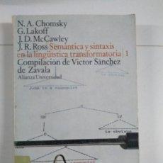 Livros em segunda mão: SEMÁNTICA Y SINTAXIS EN LA LINGÜÍSTICA TRANSFORMATORIA, 1 - N. A. CHOMSKY, G. LAKOFF, J. D. MCCAWLEY. Lote 255022265