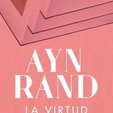 Libros de segunda mano: LA VIRTUD DEL EGOÍSMO AYN RAND. NOVEDAD. PERFECTO ESTADO. Lote 255466685