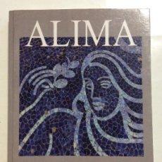 Libros de segunda mano: ALIMA JOSÉ MANUEL PORRÓN FERNANDEZ. Lote 256087170