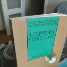 Libros de segunda mano: LITERATURA Y PSICOLOGÍA. ISABEL PARAÍSO. Lote 258206075