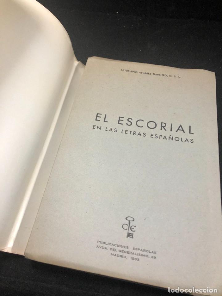 Libros de segunda mano: EL ESCORIAL EN LAS LETRAS ESPAÑOLAS. SATURNINO ALVAREZ TURIENZO. ARTE. MADRID 1963 - Foto 3 - 261364925