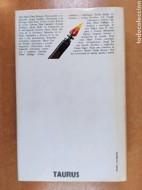 Libros de segunda mano: METODOS DE ESTUDIO DE LA OBRA LITERARIA / VV.AA. / TAURUS. 1985 - Foto 5 - 261587700