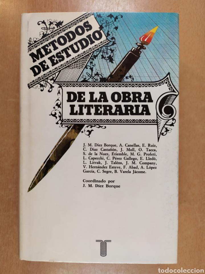 METODOS DE ESTUDIO DE LA OBRA LITERARIA / VV.AA. / TAURUS. 1985 (Libros de Segunda Mano (posteriores a 1936) - Literatura - Ensayo)
