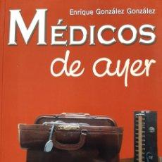 Libros de segunda mano: MÉDICOS DE AYER. Lote 261683335