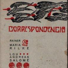 Libros de segunda mano: RAINER MARÍA RILKE / LOU ANDREAS SALOMÉ : CORRESPONDENCIA (CALAMUS, 1981). Lote 261687380