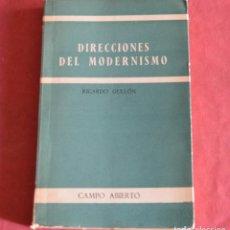 Libros de segunda mano: DIRECCIONES DEL MODERNISMO - RICARDO GULLÓN - ED.GREDOS. Lote 262367480