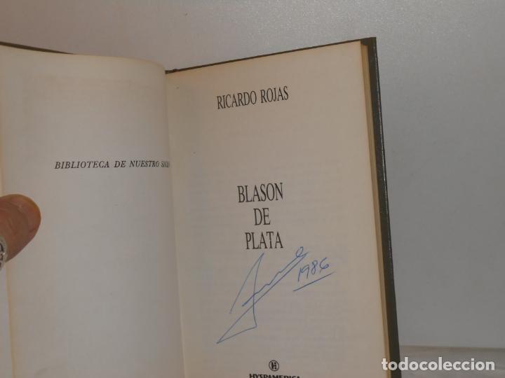 Libros de segunda mano: BLASÓN DE PLATA , RICARDO ROJAS - HYSPAMÉRICA / NUESTRO SIGLO - Foto 2 - 262554020