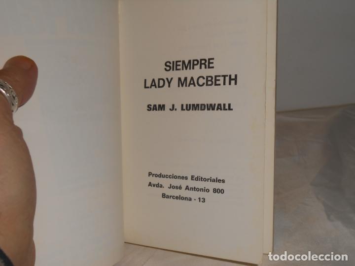 Libros de segunda mano: SIEMPRE LADY MACBETH , SAM J. LUMDWALL - STAR BOOKS , 1977 - Foto 3 - 262555710