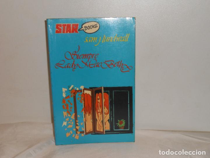 SIEMPRE LADY MACBETH , SAM J. LUMDWALL - STAR BOOKS , 1977 (Libros de Segunda Mano (posteriores a 1936) - Literatura - Ensayo)