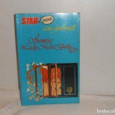 Libros de segunda mano: SIEMPRE LADY MACBETH , SAM J. LUMDWALL - STAR BOOKS , 1977. Lote 262555710